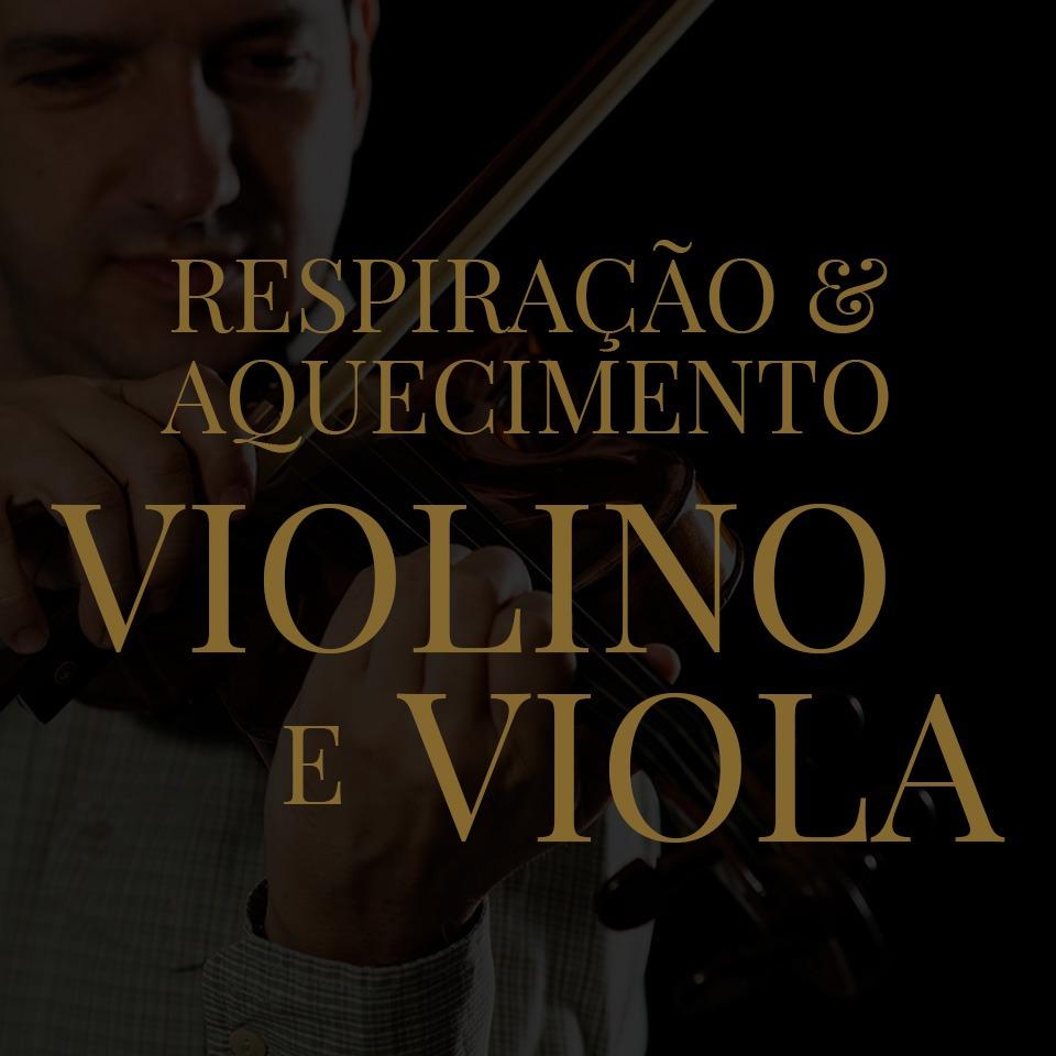 Corpo e Violino - Respiração e Aquecimento